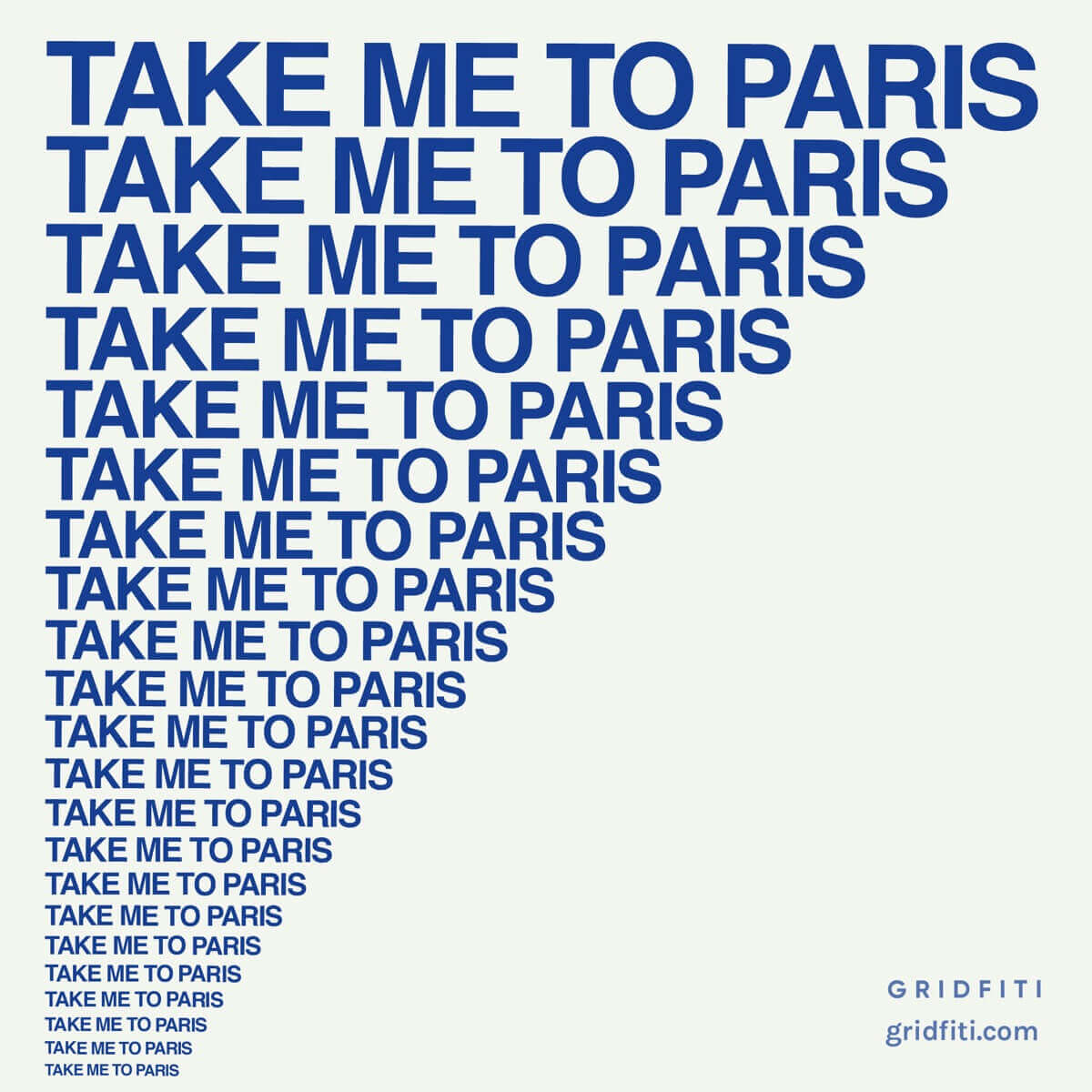 Take me to paris saying