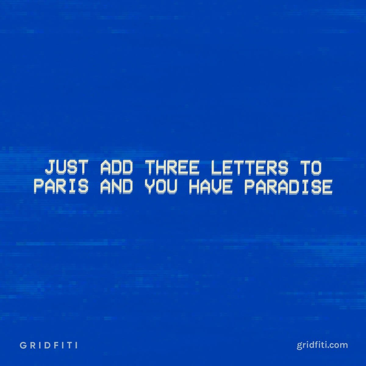 Paris Paradise Quote