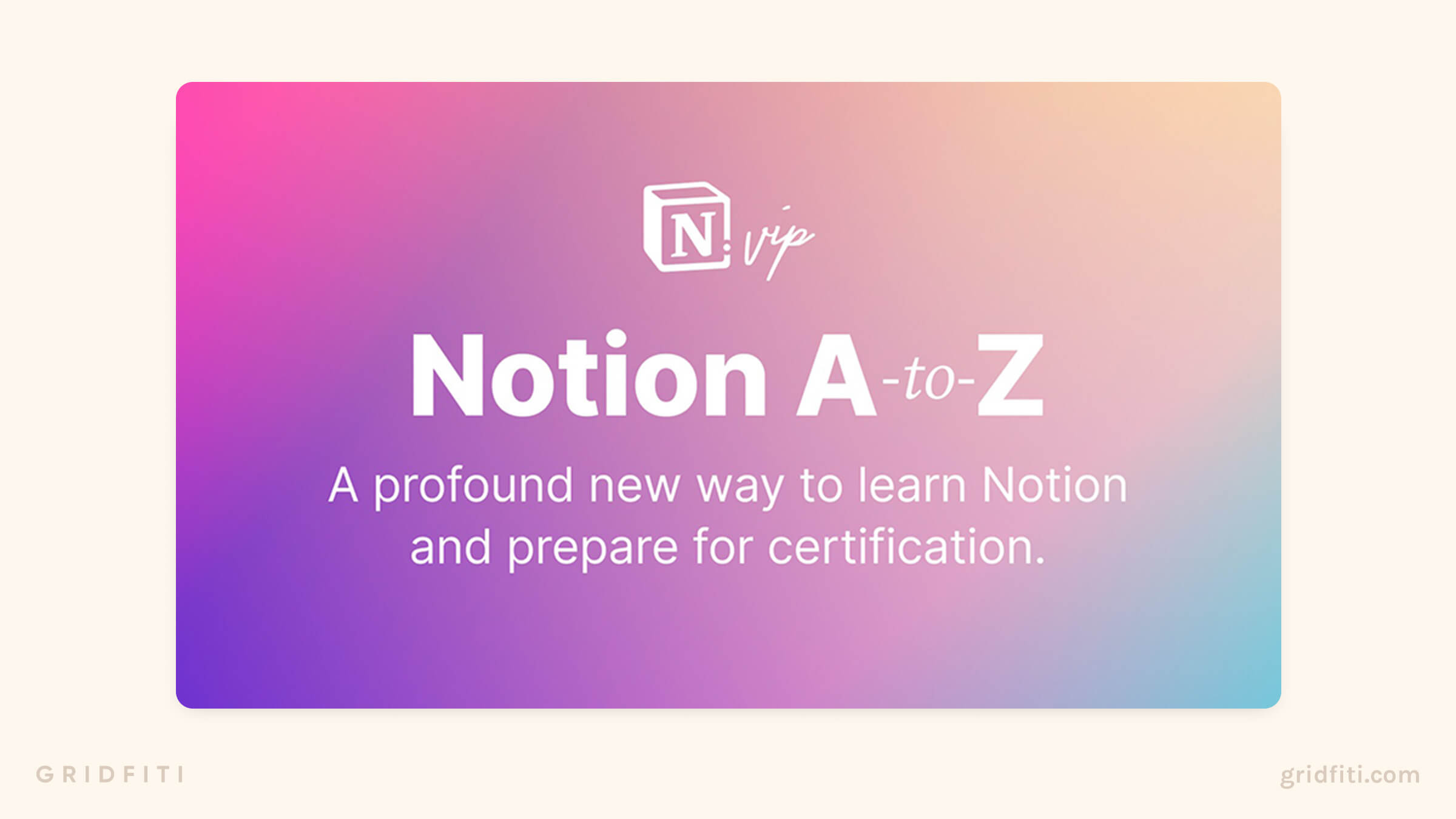 Notion A-to-Z Course by Notion VIP-to-Z